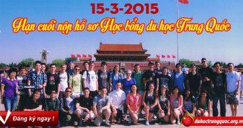 Hạn cuối nộp hồ sơ học bổng du học Trung Quốc kỳ tháng 9.2015