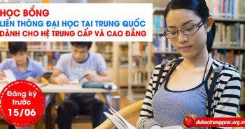 Học bổng  liên thông đại học Trung Quốc cho hệ Trung cấp và Cao đẳng