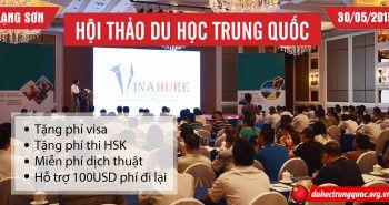 Tổng kết Hội thảo Du học Trung Quốc tại Lạng Sơn ngày 30/05/2015