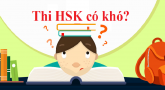 Làm sao để thi HSK đạt kết quả cao?