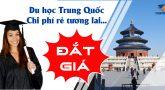 Du học Trung Quốc – Học phí RẺ tương lai ĐẮT GIÁ
