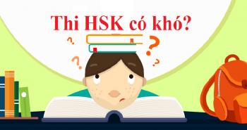 Những điều cần biết về kỳ thi HSK năm 2020